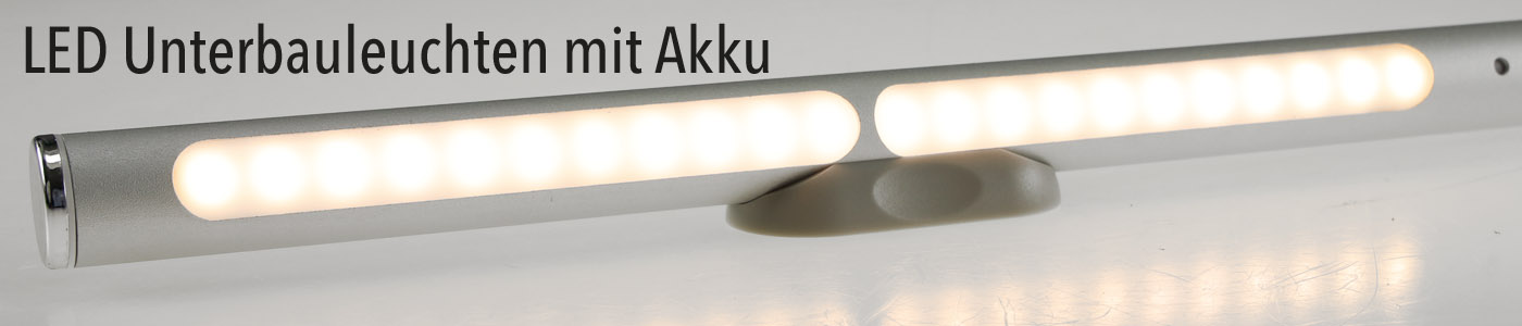 LED Unterbauleuchten mit Akku